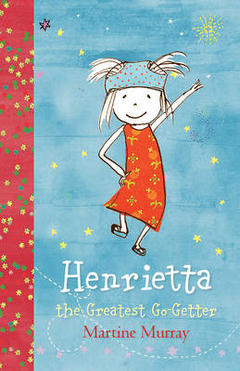 Henrietta The Greatest Go Getter